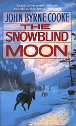 Paperback version of The Snowblind Moon
